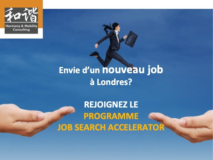 TROUVER UN EMPLOI À LONDRES - JOB SEARCH ACCELERATOR - Next session: 09 Mai 2019